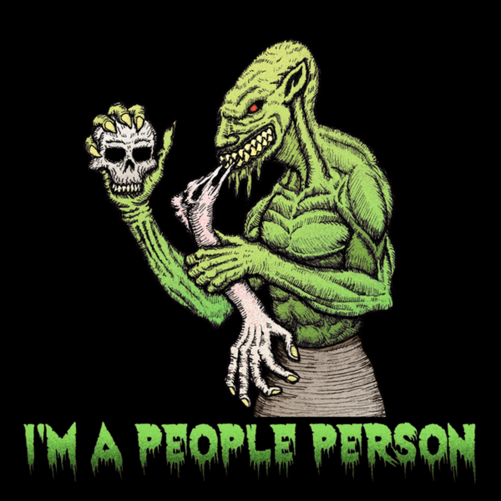 NeatoShop: Ghoul - I'm A People Person