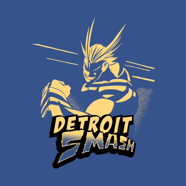 TeePublic: All Might Detroit Smash