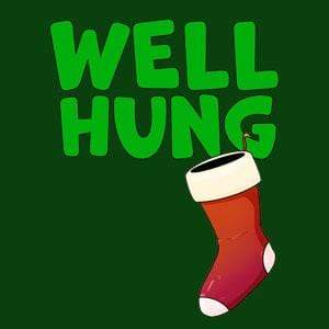 BustedTees: Well Hung