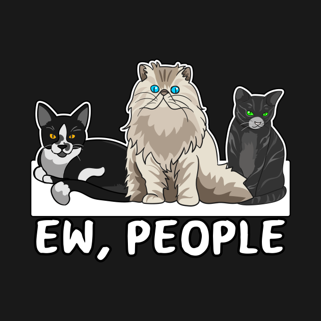 TeePublic: Ew People Antisocial Cats cat lovers