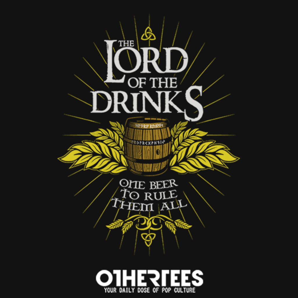 OtherTees: The Lord of the Drinks