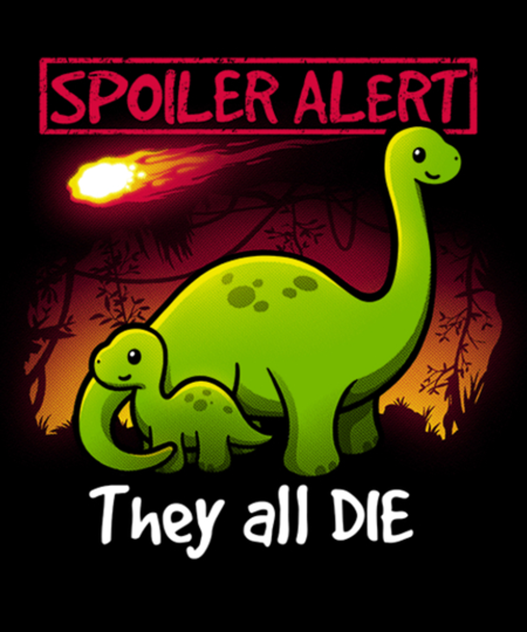 Qwertee: Spoiler alert they all die