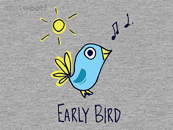 Woot!: I'm an Early Bird