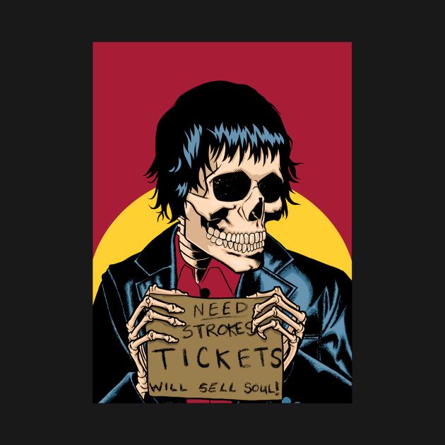 TeePublic: The Need Strokes Tickets Will Sell Soul