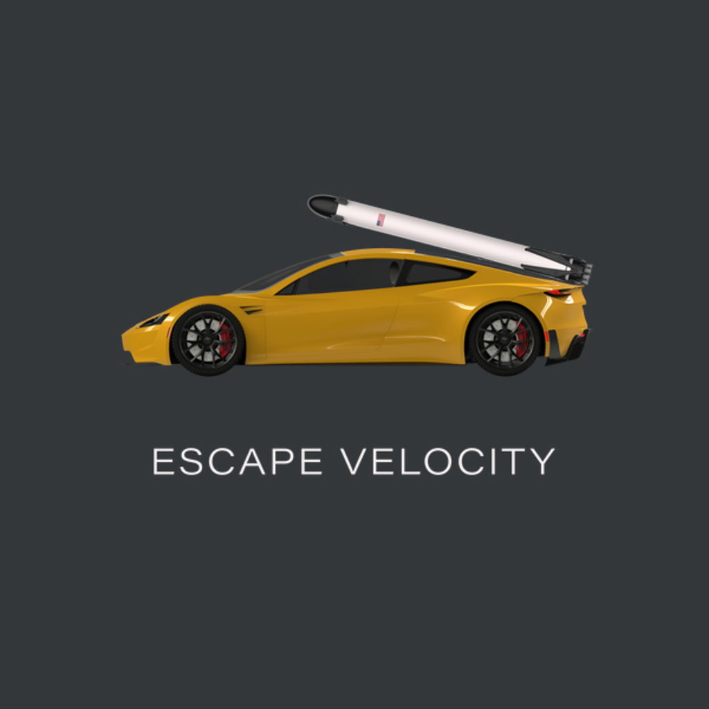 """NeatoShop: Space Roadster """"Escape Velocity"""" (Yellow w/ White text)"""