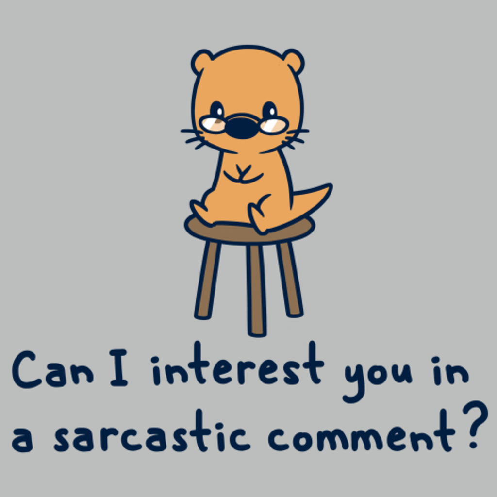 TeeTurtle: Can I Interest You in a Sarcastic Comment?