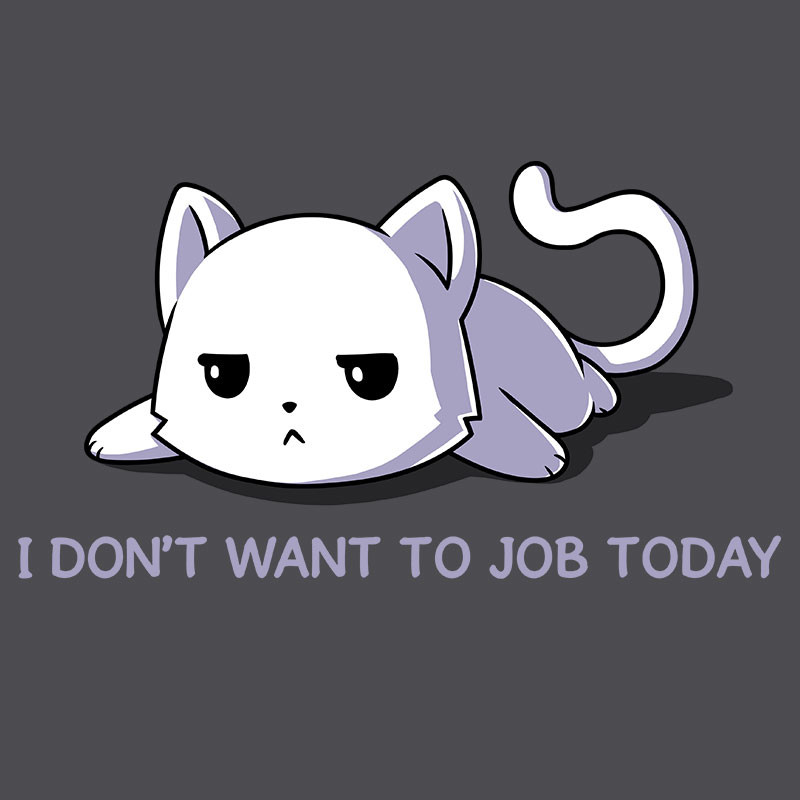 TeeTurtle: I Don't Want to Job Today
