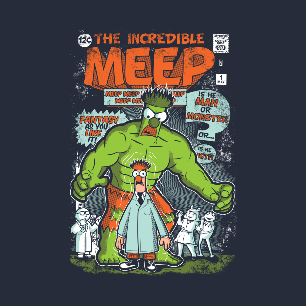 TeePublic: Incredible Meep