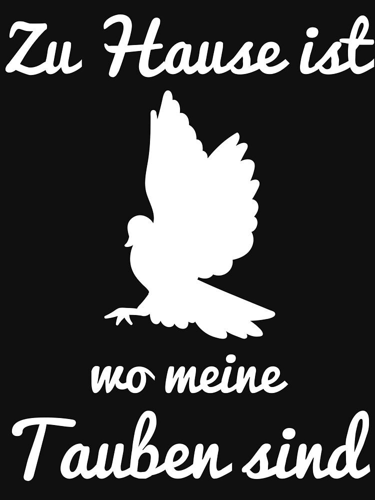 RedBubble: Zuhause ist wo meine Tauben sind Lustige Taube Geschenkidee