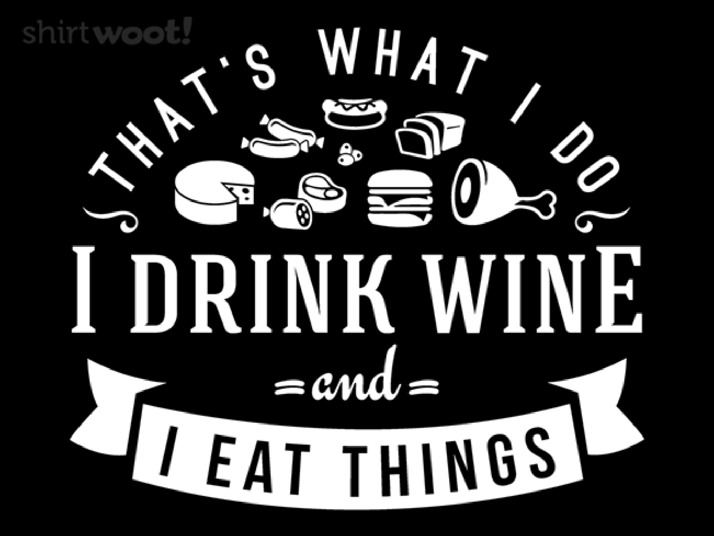 Woot!: I Eat Things