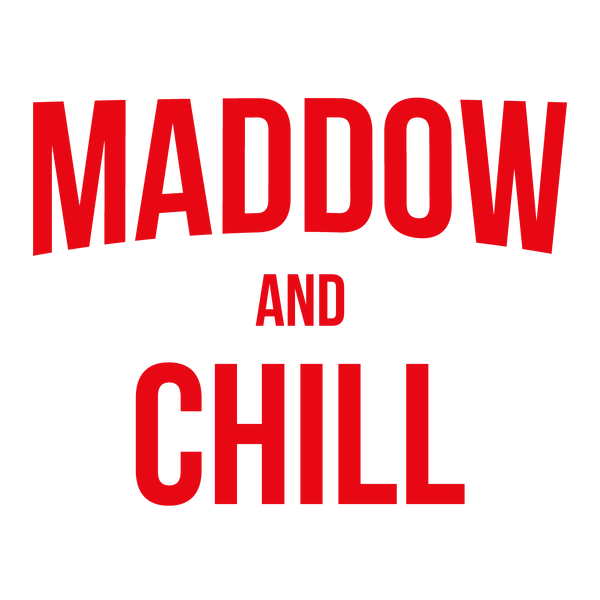 NeatoShop: Maddow and Chill