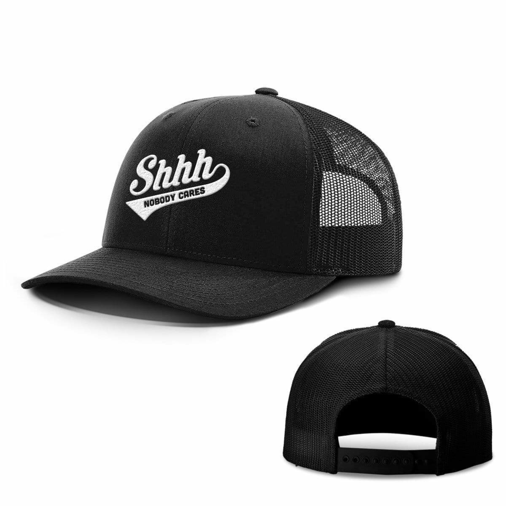 BustedTees: Shh Nobody Cares Hats