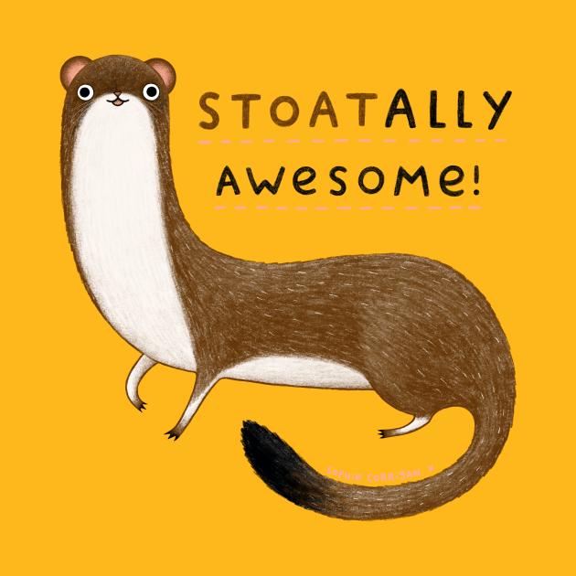 TeePublic: Stoatally Awesome!