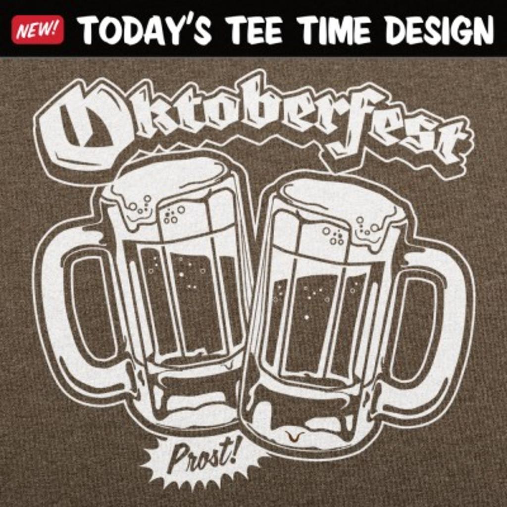 6 Dollar Shirts: Oktoberfest Prost