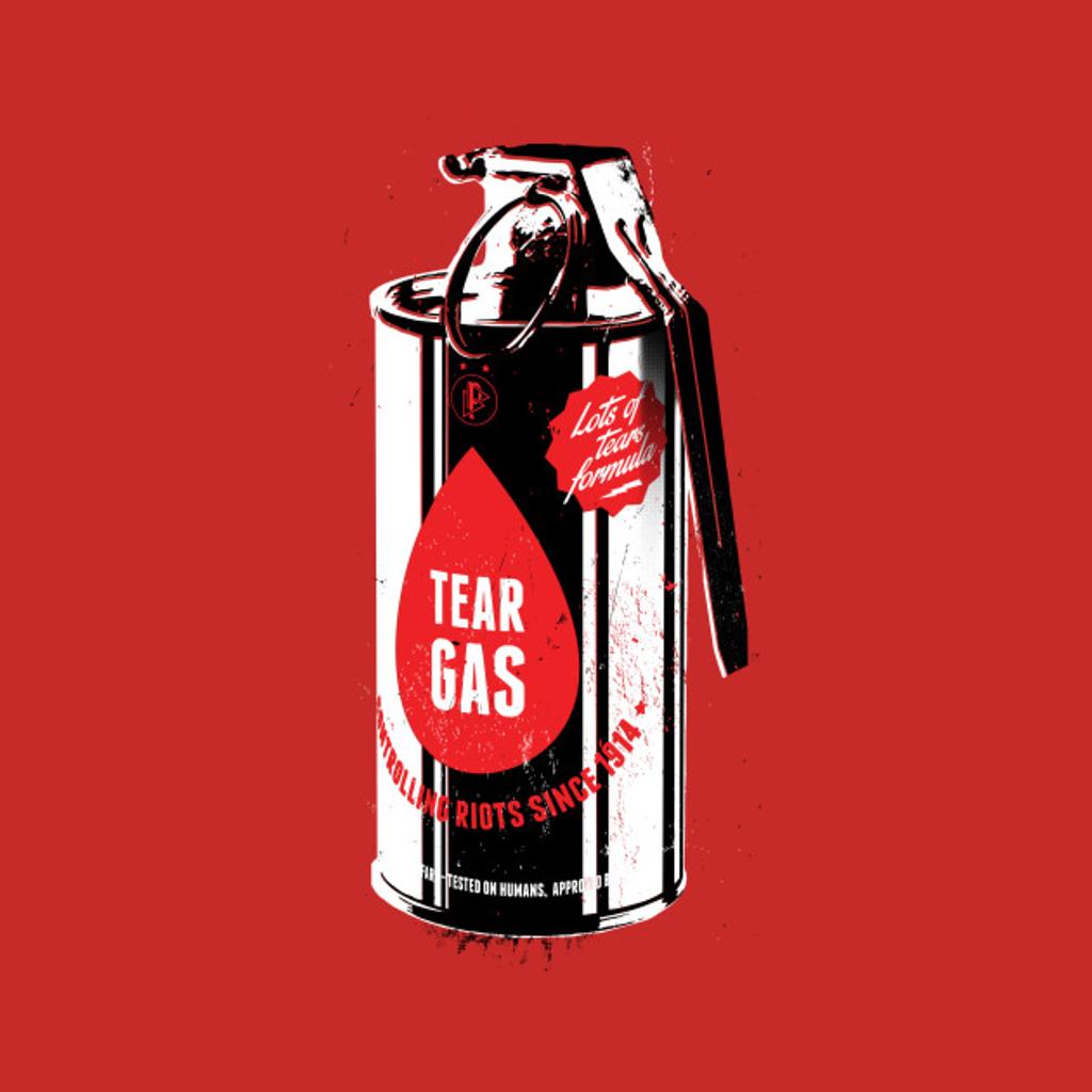 TeePublic: Tear gas grenade