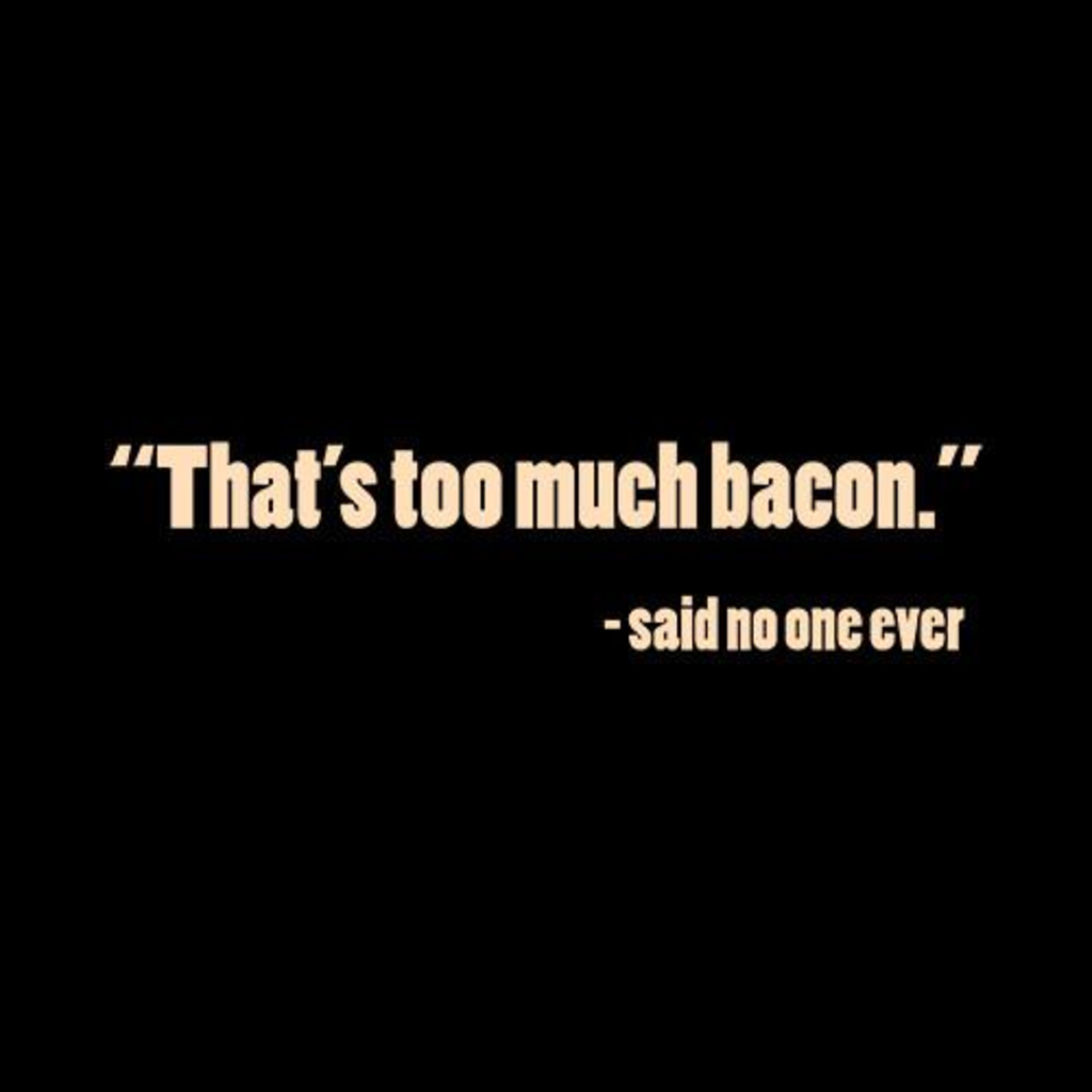 Five Finger Tees: That's Too Much Bacon T-Shirt
