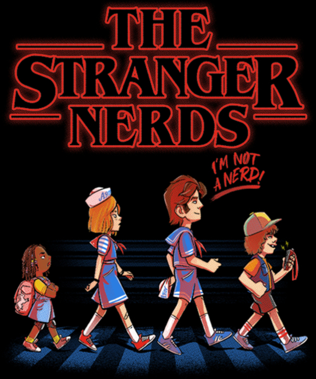Qwertee: The Stranger Nerds
