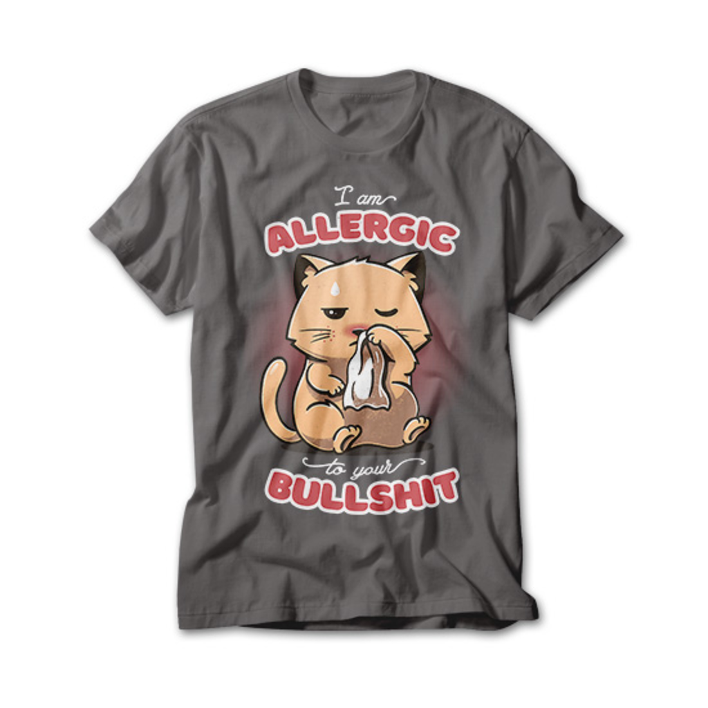 OtherTees: Allergic to your Bullshit