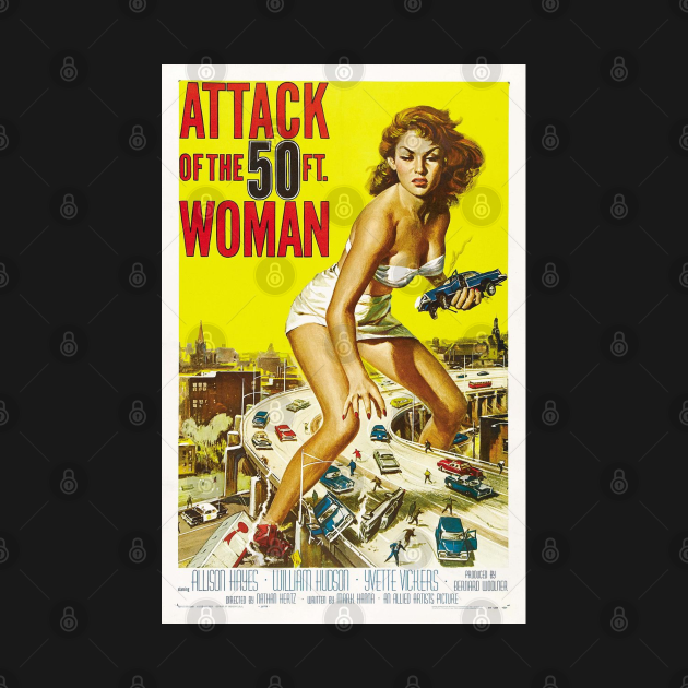 TeePublic: Attack Of The 50 Foot Woman