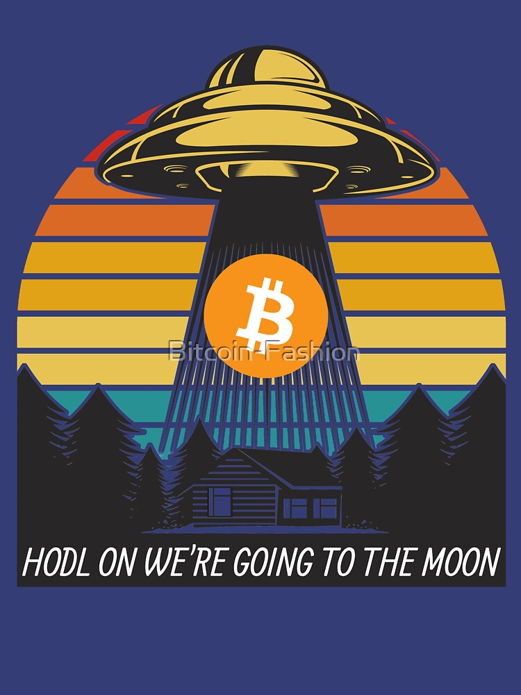 RedBubble: Bitcoin HODL on we're going to the moon