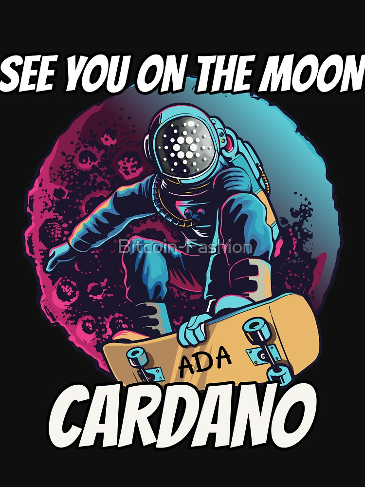 RedBubble: See You on the Moon Cardano ADA Cryptocurrency