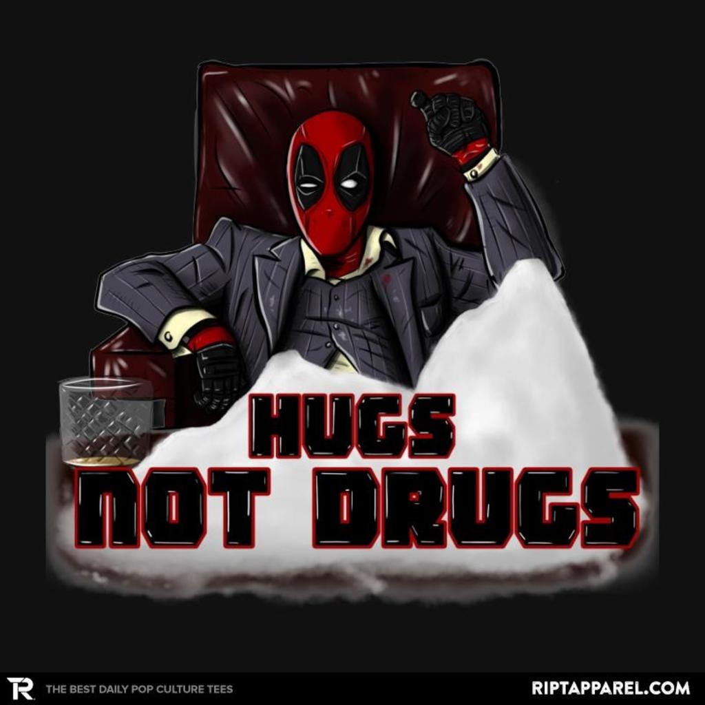 Ript: Hugs Not Drugs