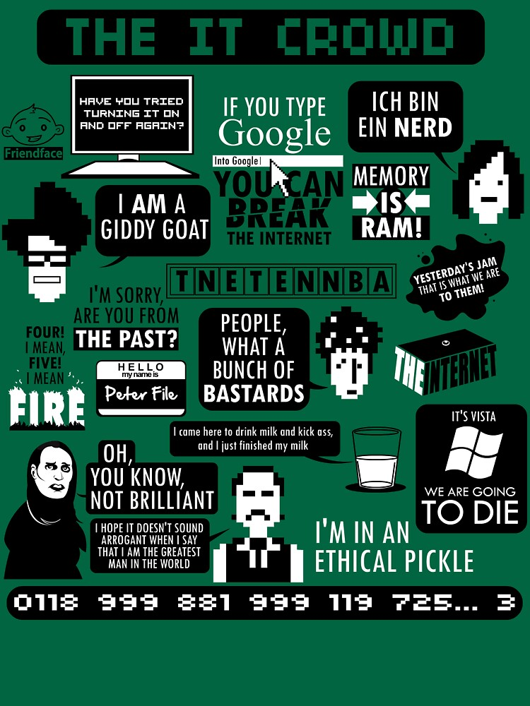 RedBubble: The IT Crowd Quotes