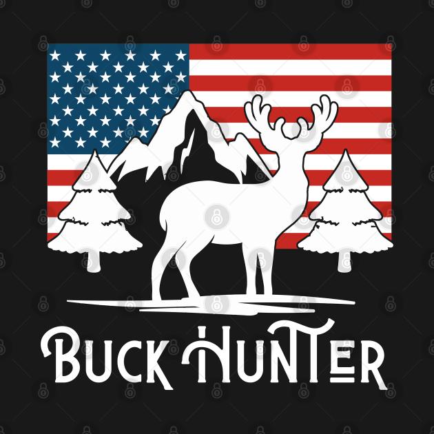 TeePublic: Buck Hunter