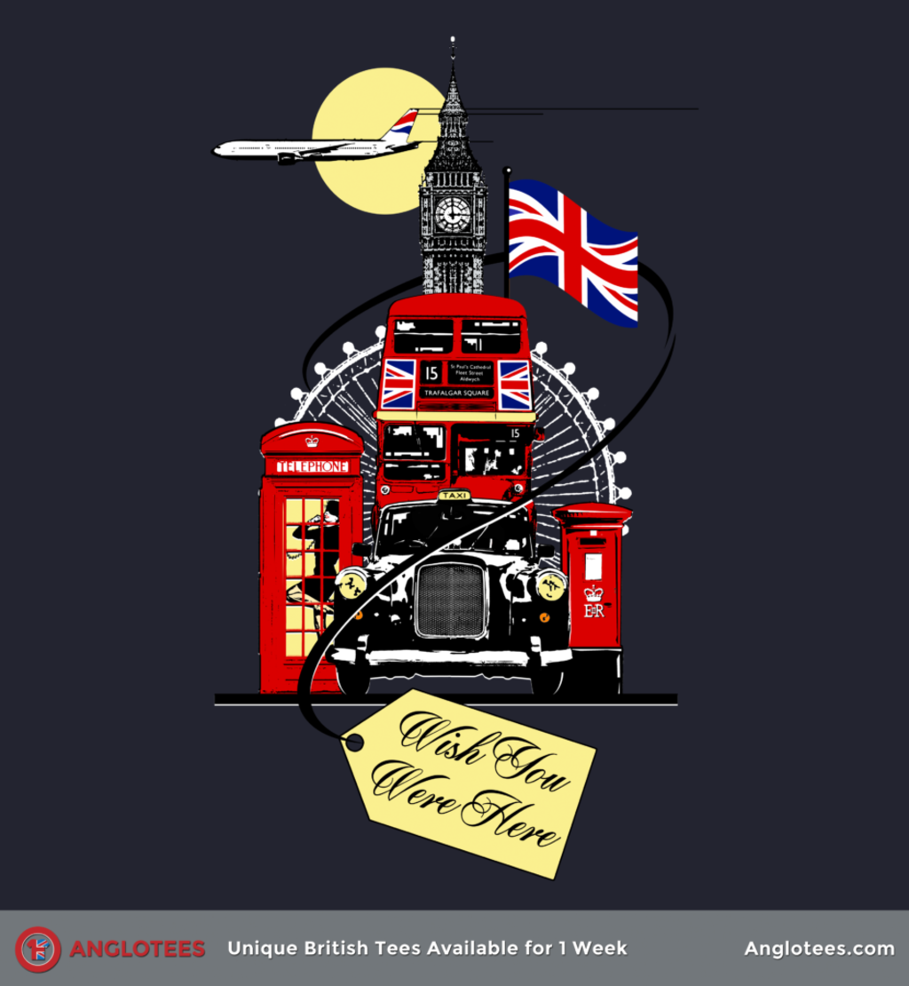 Anglotees: Wish You Were Here