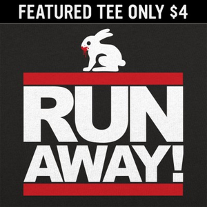 6 Dollar Shirts: Run Away Rabbit
