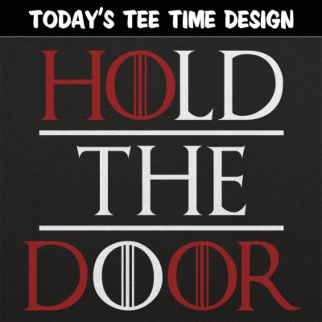 6 Dollar Shirts: Hold The Door