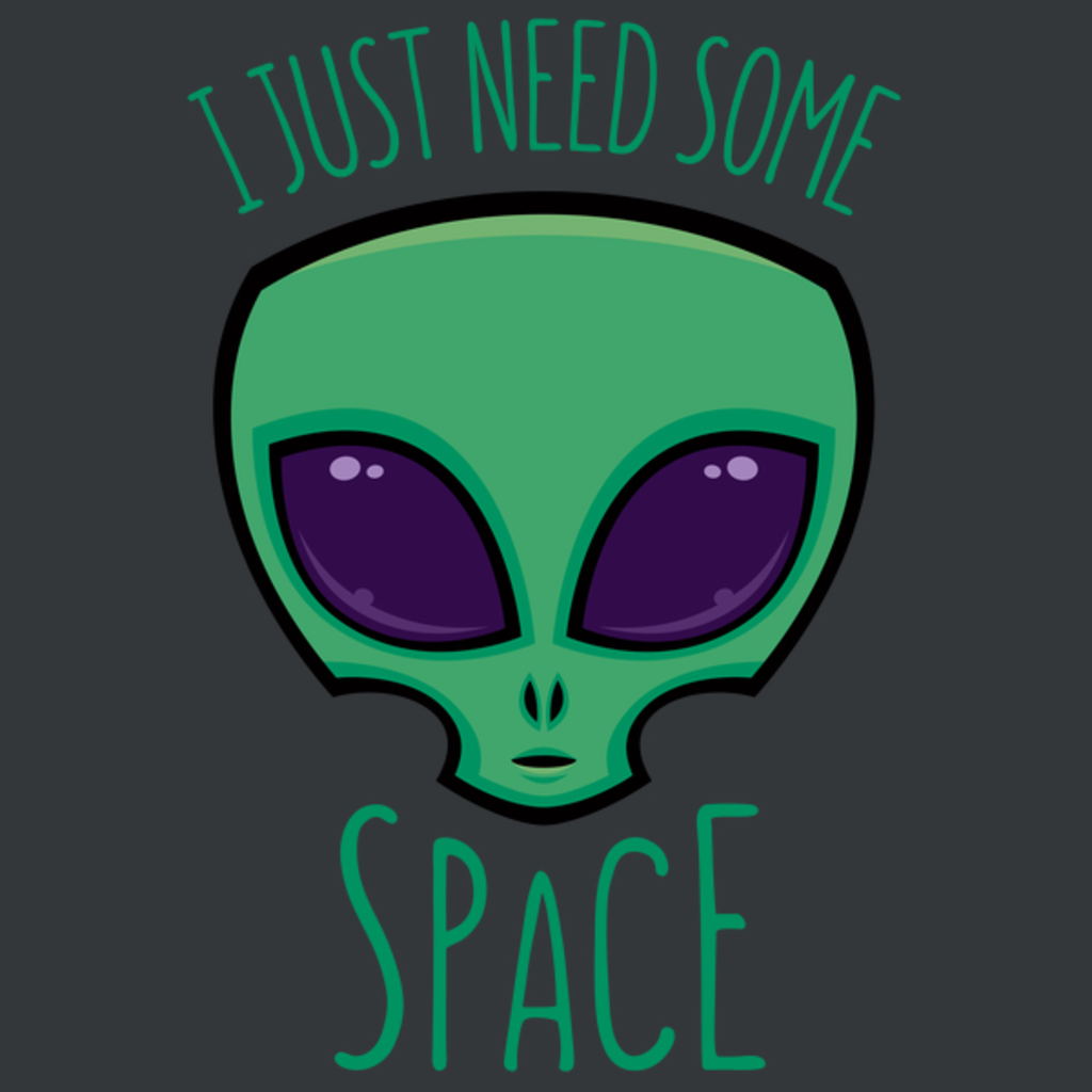 NeatoShop: I Just Need Some Space Alien