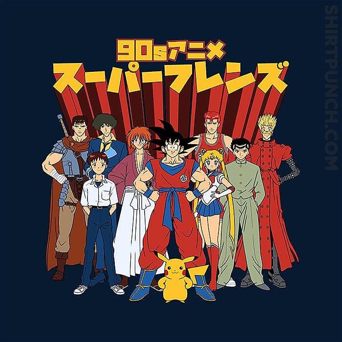 ShirtPunch: 90s Anime Friends