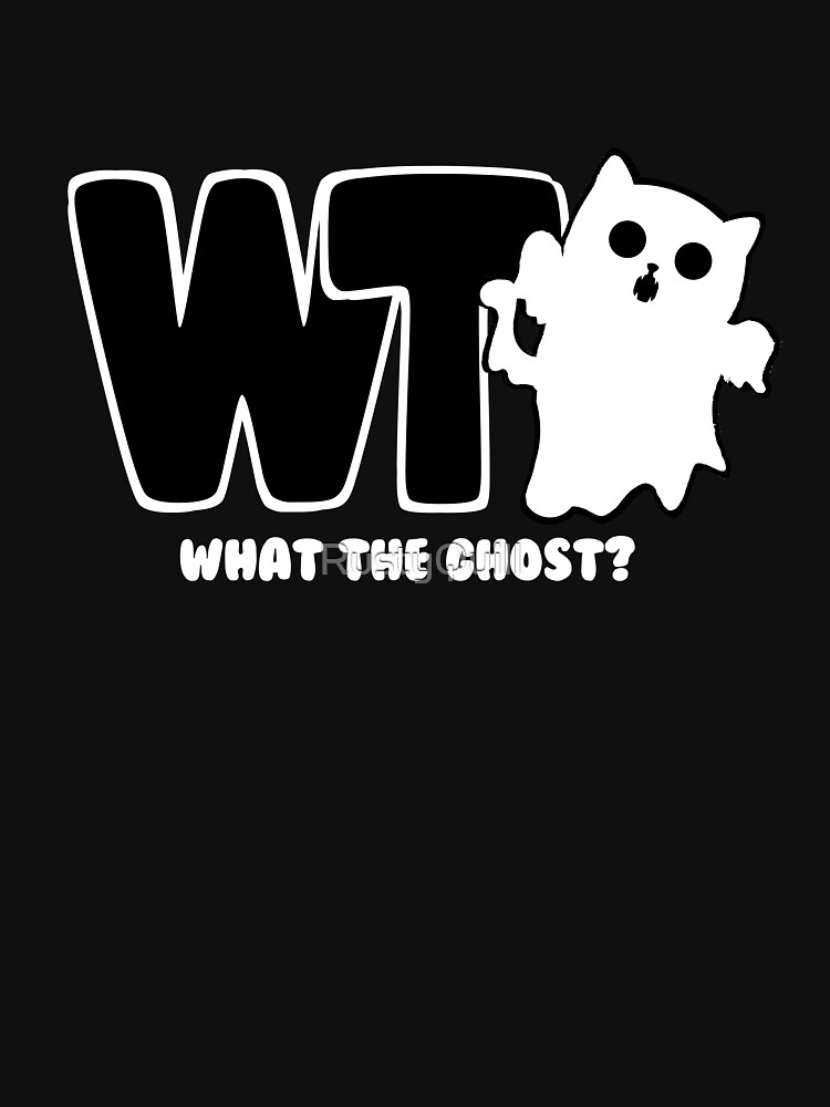 RedBubble: What The Ghost? - Light