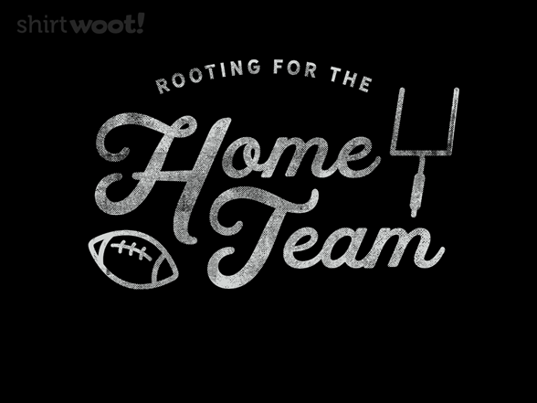Woot!: The Home Team - $15.00 + Free shipping