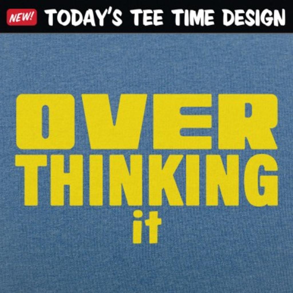 6 Dollar Shirts: Overthinking It