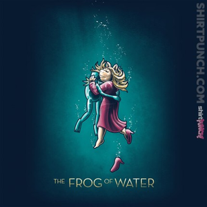 ShirtPunch: The Frog Of Water