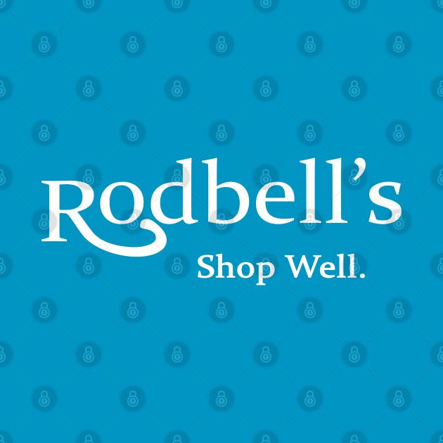 TeePublic: Rodbell's Department Store