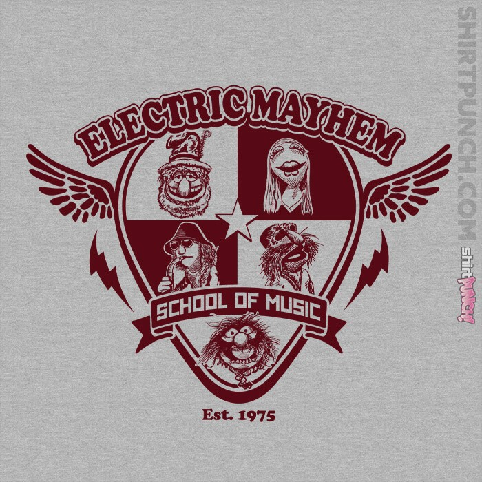 ShirtPunch: Electric Mayhem School Of Music