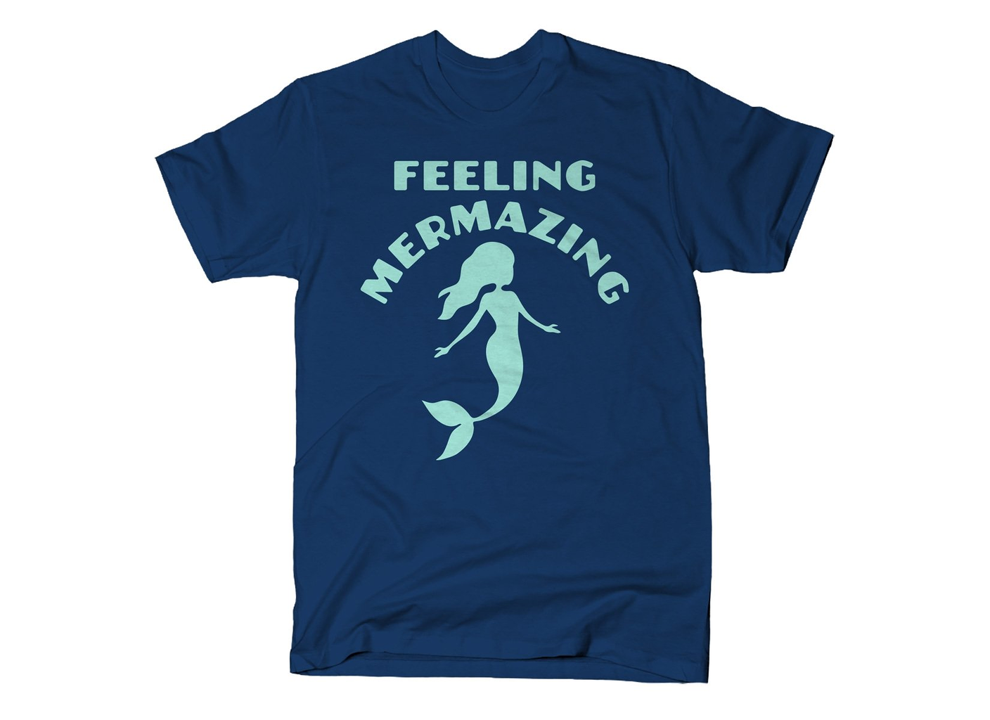SnorgTees: Feeling Mermazing