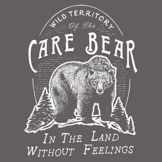 Textual Tees: Care Bear In The Wild