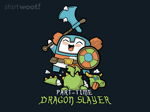 Woot!: Part-time Dragon Slayer