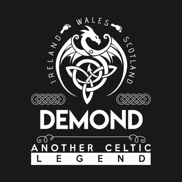 TeePublic: Demond Name T Shirt - Another Celtic Legend Demond Dragon Gift Item