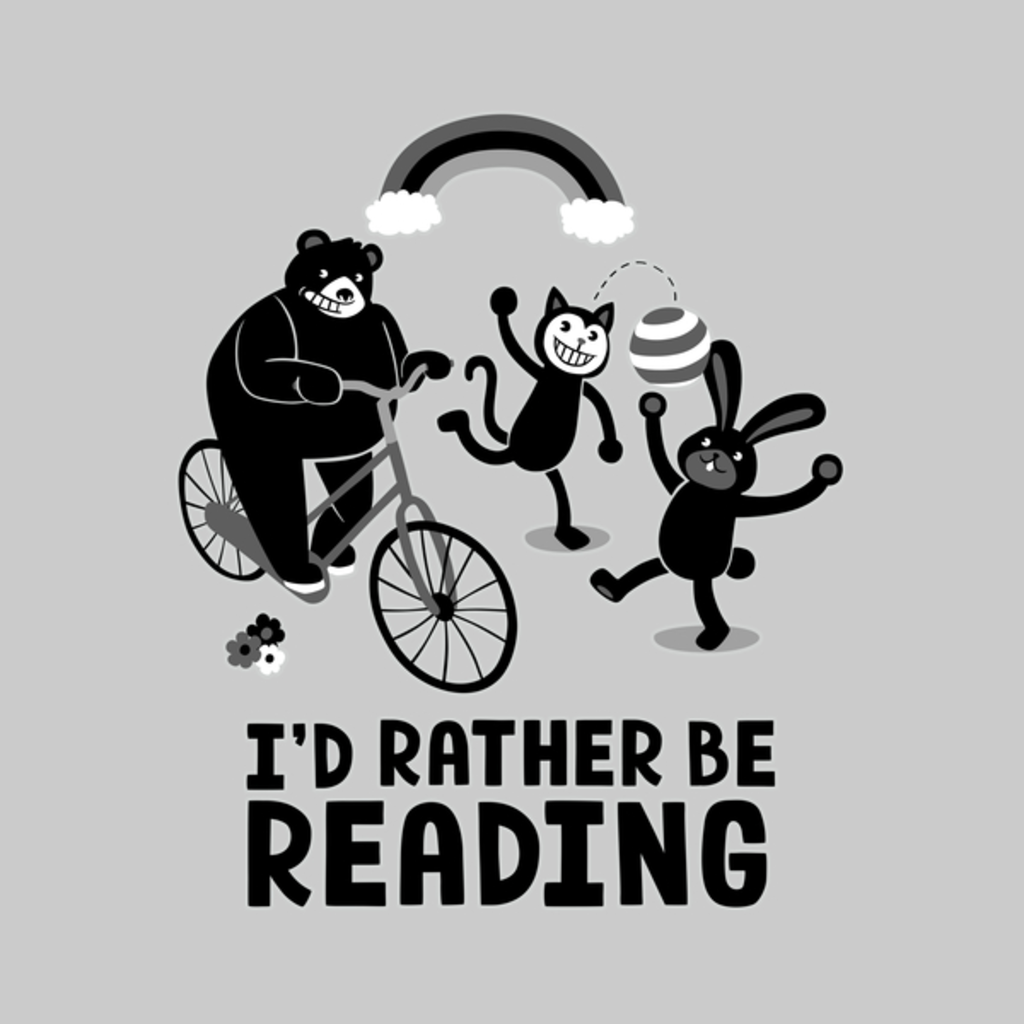 NeatoShop: I'd Rather Be Reading Black and White