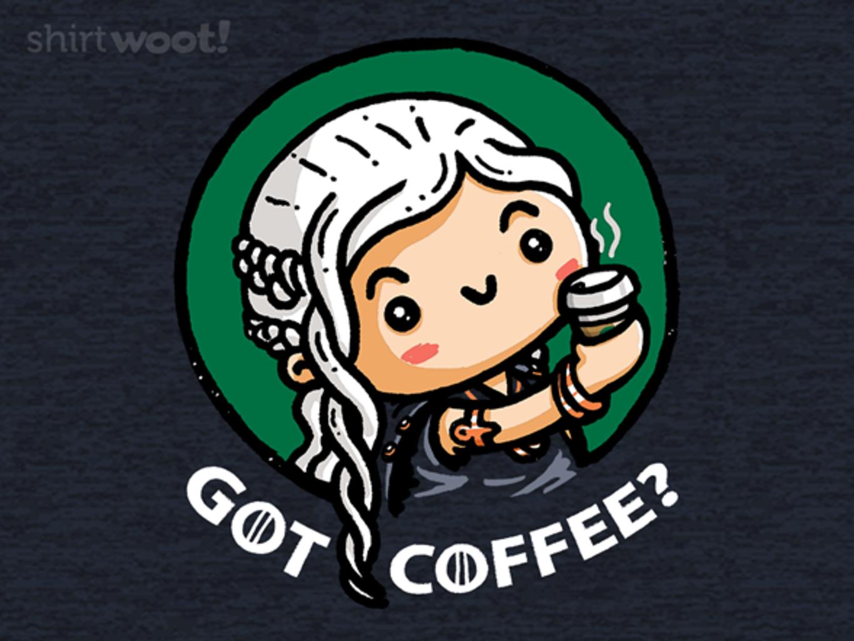 Woot!: GoT Coffee?
