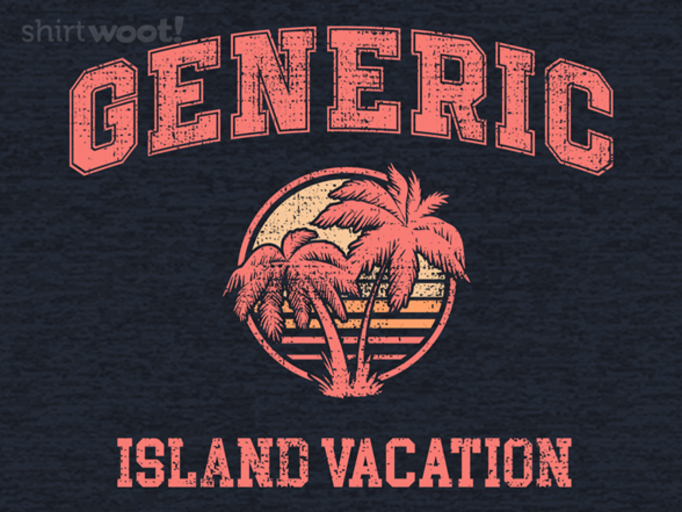 Woot!: Every Vacation Shirt Ever