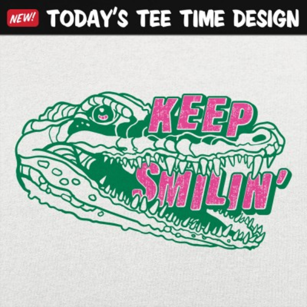 6 Dollar Shirts: Keep Smilin'