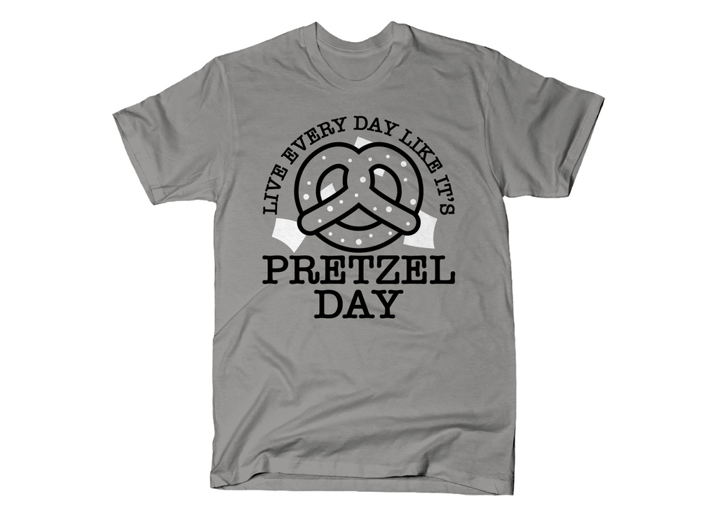 SnorgTees: Live Every Day Like It's Pretzel Day