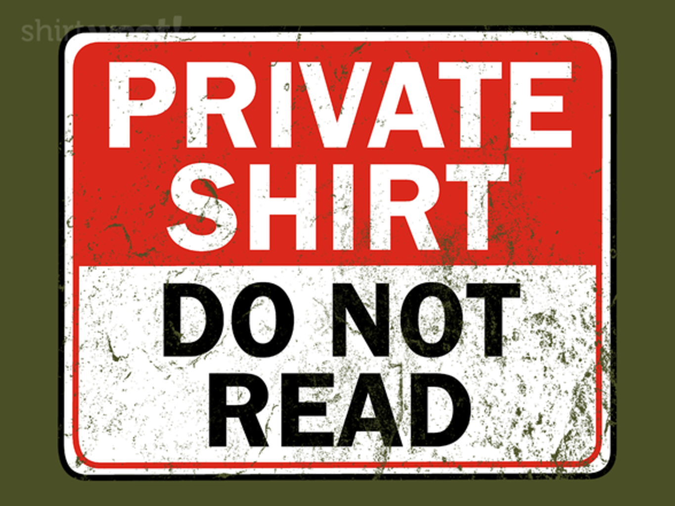 Woot!: PRIVATE SHIRT