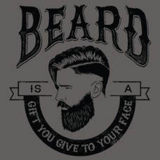 Textual Tees: Beard is a Gift You Give to Your Face